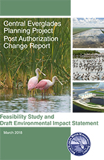 Click to read the Central Everglades Planning Project Post Authorization Change Report